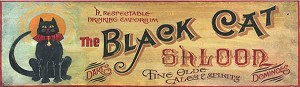 The Black Cat Saloon Antiqued Wood Sign