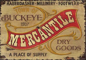 Mercantile Town of Buckeye Antiqued Wood Sign