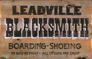 Personalized, Leadville Blacksmith Vintage Antiqued Wood Sign
