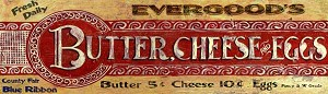 Butter Cheese Eggs Evergood's Antiqued Wood Sign