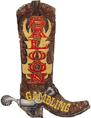 Boot Saloon Gambling Antiqued Wood Sign