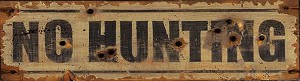 No Hunting Antiqued Wood Sign