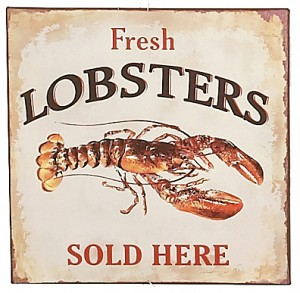 Lobsters Sold Here Tin Sign