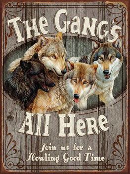 The Gangs All Here Vintage Metal Sign