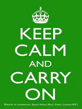 Keep Calm and Carry On Green Metal Sign