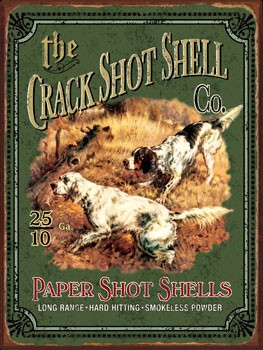 Crack Shot Shell Company Vintage Metal Sign