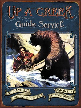 Up A Creek Guide Service Vintage Metal Sign