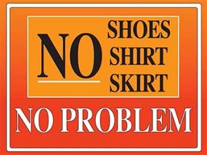 No Shoes Shirt Skirt No Problem Vintage Tin Sign