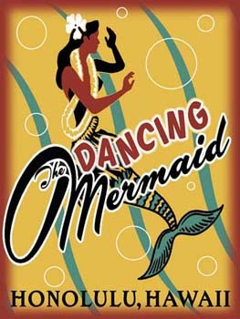 The Dancing Mermaid Honolulu Hawaii Tin Sign