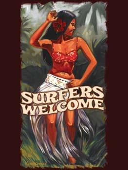 Surfers Welcome Hula Girl Tin Sign