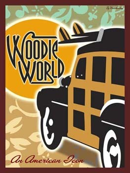 Woodie World An American Icon Tin Sign