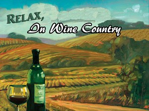 Relax In Wine Country Vintage Metal Sign