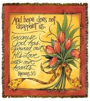 And Hope Does Not Disappoint Tapestry