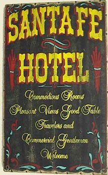 Santa Fe Hotel Old West Sign