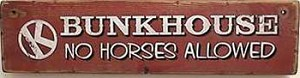 OK Bunkhouse Old West Sign