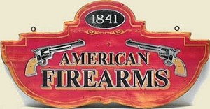 American Firearms Old West Sign
