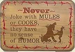 Never Joke With Mules Old West Sign