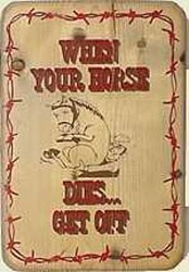 When Your Horse Dies Old West Sign