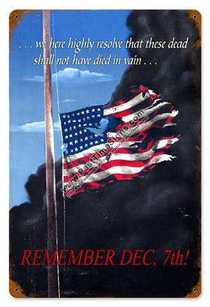Remember December 7th Vintage Metal Sign