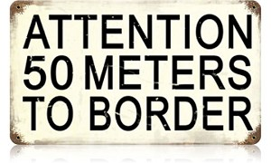 50 Meters to Border Vintage Metal Sign