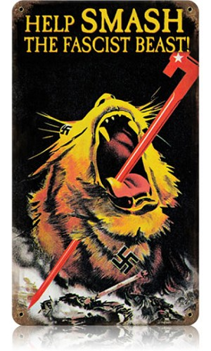 Fascist Beast Vintage Metal Sign