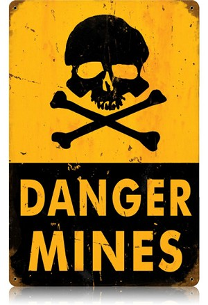 Danger Mines Vintage Metal Sign