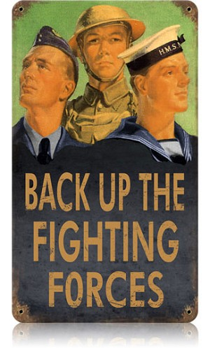 Back Up the Forces Vintage Metal Sign