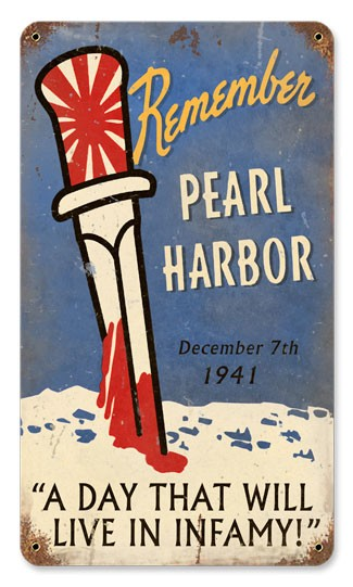 Remember Pearl Harbor Vintage Metal Sign