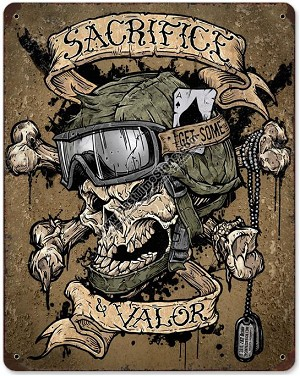 Sacrifice & Valor Vintage Metal Sign