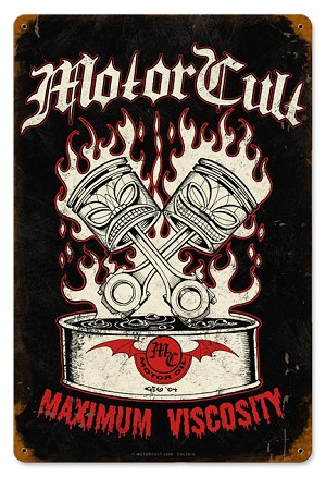 Motor Cult Maximum Viscosity Vintage Metal Sign