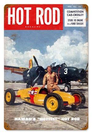 Hot Rod Magazine WW2 Belly Tanker Vintage Metal Sign
