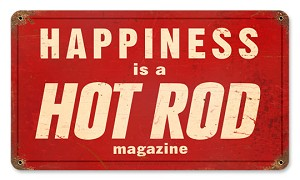 Hot Rod Happiness Vintage Metal Sign