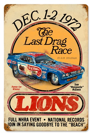 Mongoose Last Drag Race Vintage Metal Sign