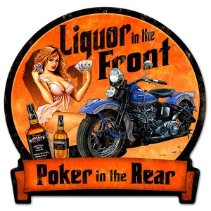 Liquor Up Front Vintage Metal Sign