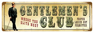 Gentlemen's Club Vintage Metal Sign