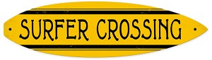Surfer Crossing Surfboard Metal Sign