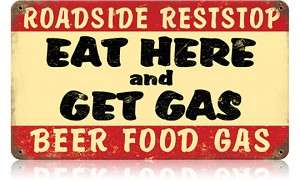 Eat Here Get Gas Vintage Metal Sign