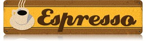 Espresso Vintage Metal Sign