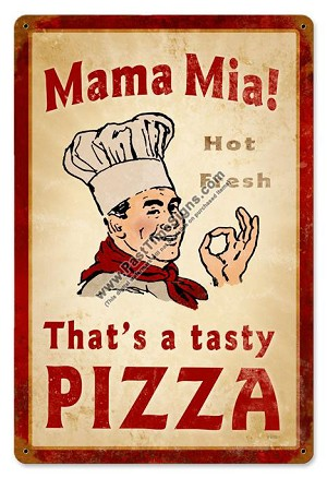 Mama Mia Pizza Vintage Metal Sign