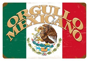 Orgullo Mexicano Vintage Metal Sign