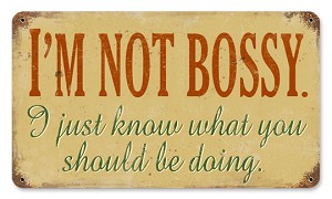 Not Bossy Vintage Metal Sign