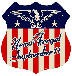 Never Forget September 11 Vintage Metal Sign