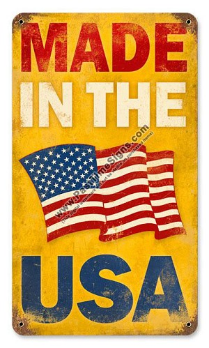 Made in the USA Metal Sign