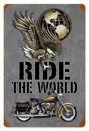 Ride The World Vintage Metal Sign