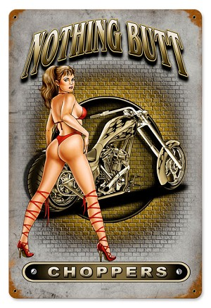 Nothing Butt Choppers Vintage Metal Sign