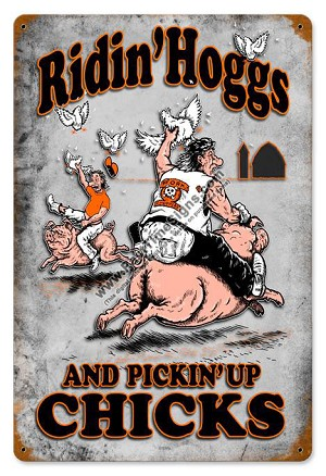 Ridin' Hoggs Vintage Metal Sign