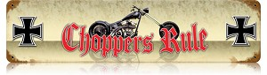 Choppers Rule Vintage Metal Sign