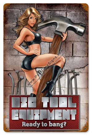 Ready to Bang Pin Up Metal Sign