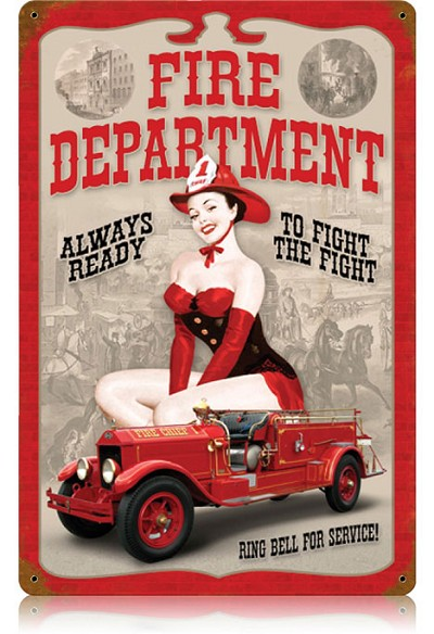 Fire Department Pin Up Vintage Metal Sign