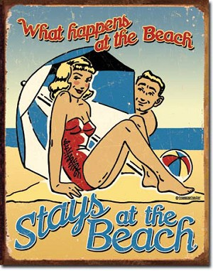 What Happens At The Beach Tin Sign